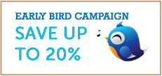 EARLY BIRD CAMPAIGN